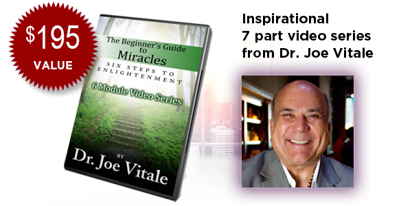 The Beginners Guide to Miracles with Dr. Joe Vitale from The Secret