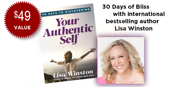 30 Days to Discovering Your Authentic Self (revised) from Bestselling Author Lisa Winston