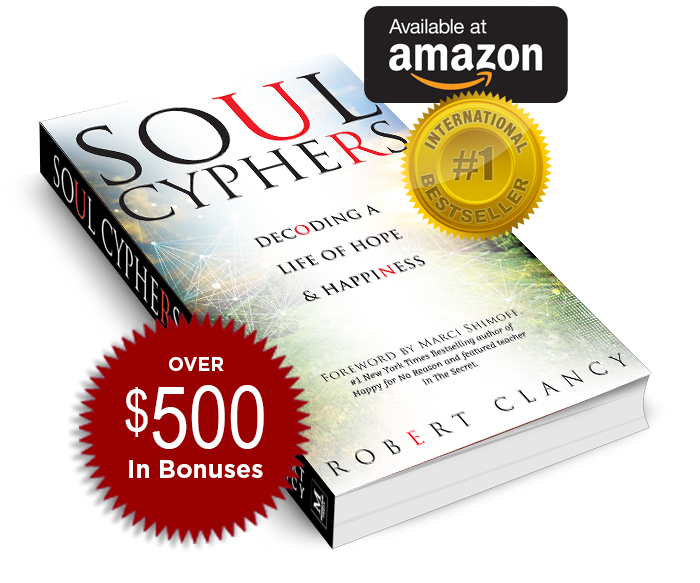 Soul Cyphers: Decoding a Life of Hope and Happiness, by Robert Clancy